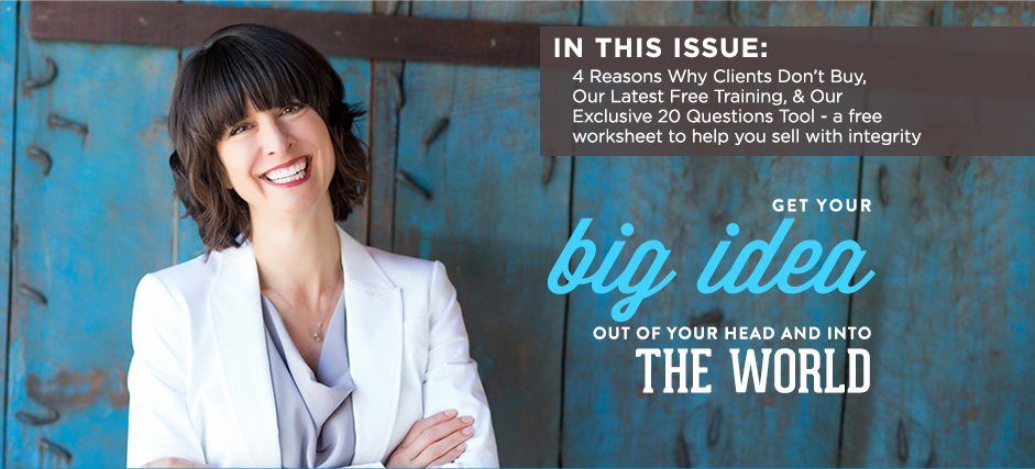 """Newsletter: 4 Reasons Clients Don't Buy, Tools to Get to a """"YES"""", Free Training and More"""
