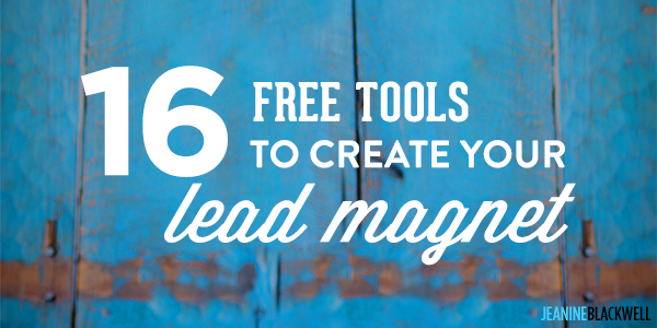 16 Free Tools to Create a Lead Magnet Your Audience Loves