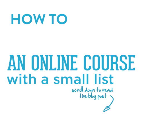 How to Launch an Online Course with a Small List