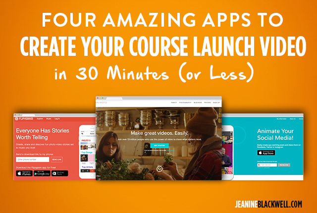 4 Amazing Apps to Create Your Course Launch Video in 30 Minutes (or Less)
