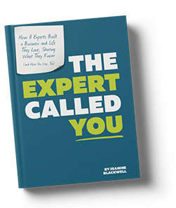 The Expert Called You - Jeanine Blackwell