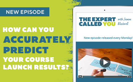 How can you accurately predict your course launch results?