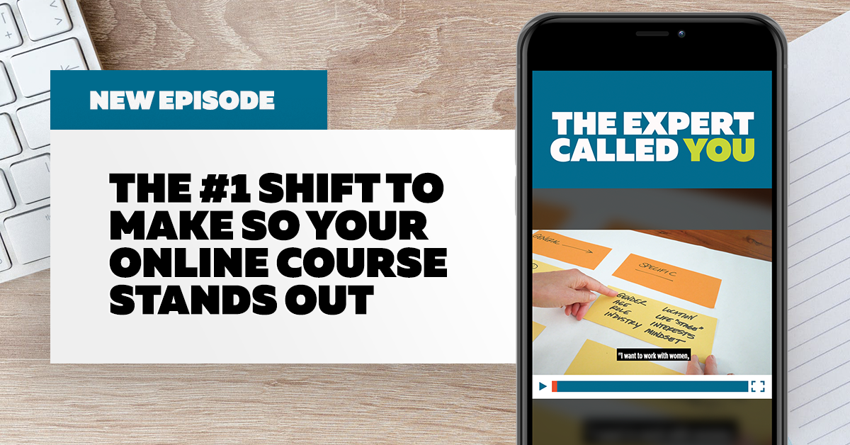 The #1 Shift to Make Your Online Course Stand Out