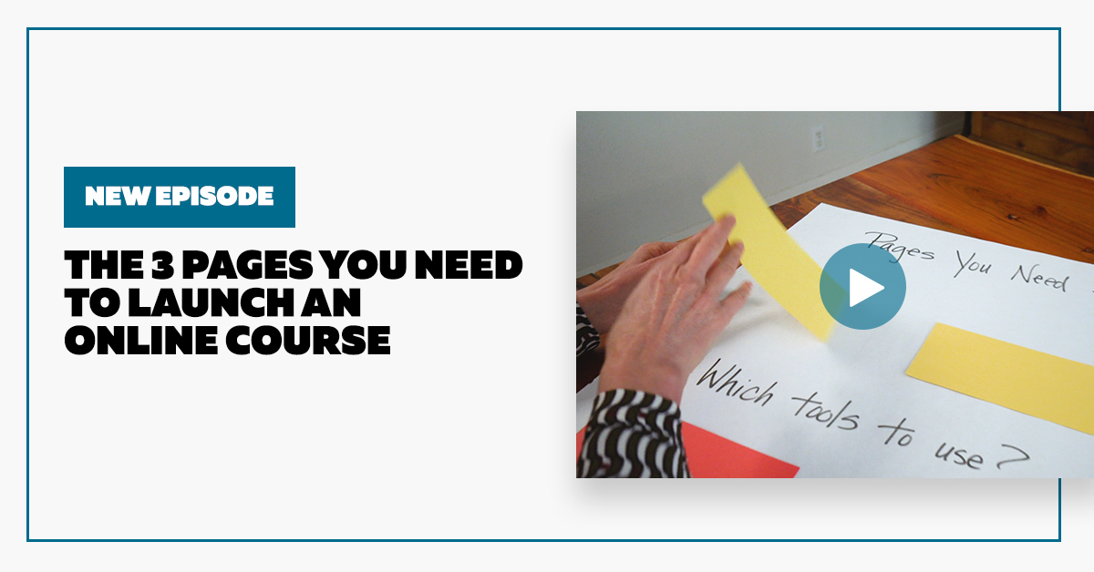 The 3 Pages You Need to Launch an Online Course