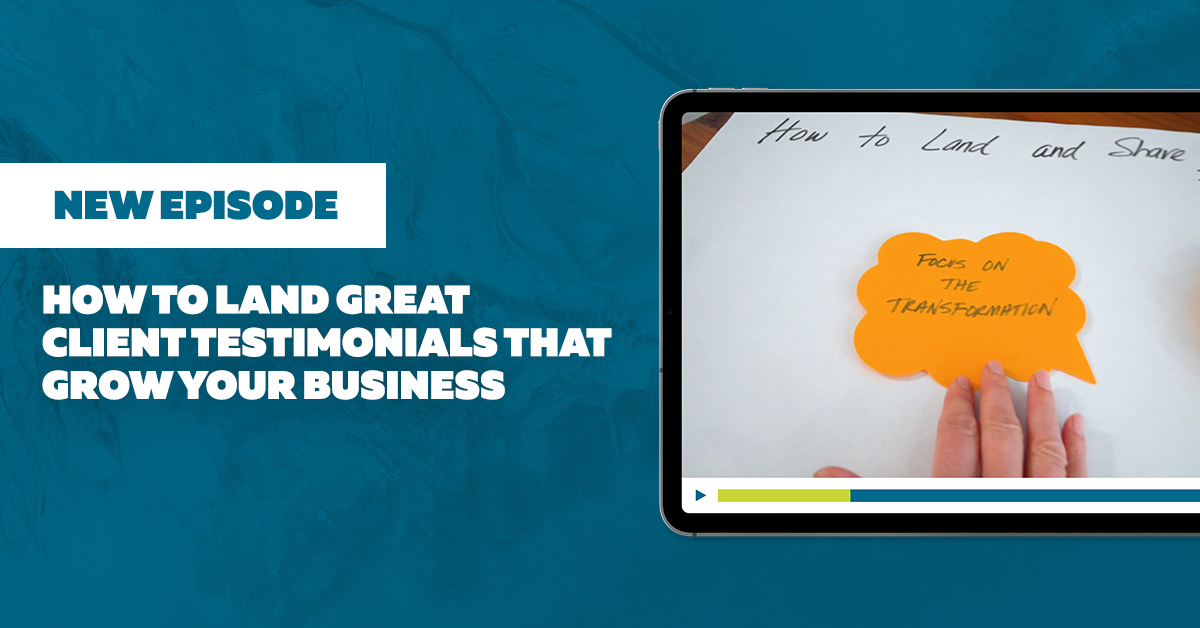 Get Client Testimonials That Grow Your Business